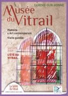 Dépliant Touristique °° Musée Du Vitrail 86 Curzay Sur Vonne - Dépli.2volets 15x21 - Dépliants Touristiques