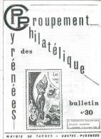 Bulletin Du Groupement Philatélique Des Pyrénée N: 30 Octobre 1984 10 Eme  Expo France Espagne à Tarbes - Magazines: Abonnements