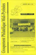 Bulletin Du Groupement Philatélique Midi  Pyrénée N: 95 Janvier 2004 - Magazines: Abonnements