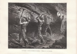 1887 - Gravure Sur Bois - Le Creusot (Saône-et-Loire) - Ouvriers Mineurs - FRANCO DE PORT - Old Paper