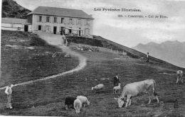 CPA - Environs De CAUTERETS (65) - Aspect De La Ferme-Auberge Du Col De Riou Au Début Du Siècle - Francia