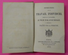 1862 Rare Cavalerie Travail Individuel Tir Du Fusil Et Du Pistolet Traité Sur La Ferrure Nombreuses Planches Lib Dumaine - Books, Magazines  & Catalogs