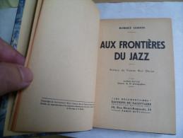 Robert Goffin. Aux Frontières Du Jazz. Edition De 1932 - Livres, BD, Revues