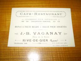 Café Restaurant JB Vaganay , Chauffage Central, à Rive De Gier . Carte De Visite - Visiting Cards