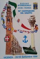 MARINA MILITARE ASSOCIAZIONE NAZIONALE MARINAI ANMI RADUNO VICENZA 1996 - Warships
