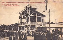 GRANDE QUINZAINE D´AVIATION - JUVISY - OCTOBRE 1909 - LA TRIBUNE DE LA PRESSE ET LE BUREAU DE POSTE - RARE !!! (t-367) - Meetings