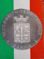 ESERCITO ITALIANO REPARTI 10 DEPOSITO TERRITORIALE PARMA - Regiments