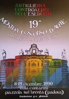 ESERCITO ITALIANO ARTIGLIERIA CONTRAEREI 19 MOSTRA PIAZZOLA SUL BRENTA 1990 - Reggimenti