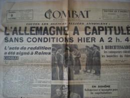 Journal COMBAT Du 8 Mai 1945 ,l'Allemagne A Capitulé ,..n° Historique à Voir ,2 Scans - Documenten