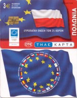 GREECE PHONECARD  EUROPEAN UNION FLAG POLAND ,X1776- 100000pcs-4/04-USED - Greece