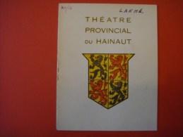 Programme Officiel : Théâtre Provincial Du Hainaut 1952 ( Tournai - La Louvière ) LAKME ( Marcel Delsaux Lucienne Denat - Programme
