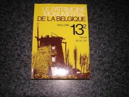 PATRIMOINE MONUMENTAL BELGIQUE 13 / 2 Ath Régionalisme Bernissart Brugelette Attre Chièvres Wodecq Frasnes Anvaing - Belgium