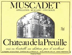 étiquette MUSCADET CHÂTEAU DE LA PREUILLE   G FRADIN.St HILAIRE DE LOULAY VITICULTEUR MONTAIGU 75cl - Castles