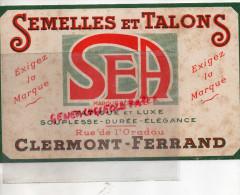 63 - CLERMONT FERRAND - BUVARD SEA - SEMELLES ET TALONS- CHAUSSURES- RUE DE L' ORADOU- - Chaussures