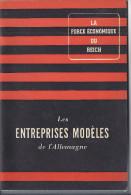 Livre LA FORCE ECONOMIQUE DU REICH Allemand National Socialisme LES ENTREPRISES MODELES De L'Allemagne - Guerre 1939-45