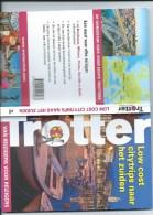 TROTTER ´Low Cost Citytrips Naar Het Zuiden´ Reisgids: Bordeaux, Milaan, Porto, Sevilla En Split. NIEUW!2014 LANNOO - Aardrijkskunde
