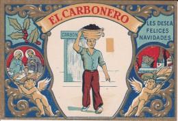 POSTAL DE FELICITACION DE EL CARBONERO LES FELICES NAVIDADES (NAVIDAD-CHRISTMAS) - Publicité