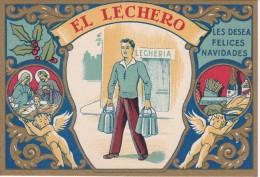POSTAL DE FELICITACION DE EL LECHERO LES FELICES NAVIDADES (NAVIDAD-CHRISTMAS) - Publicité
