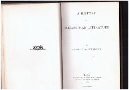 A History Of Elizabethan Literature George Saintsbury - Non Classificati