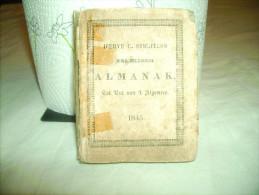 *Enkhuizer  ALMANAK - D'ERVE C. STICHTERS -1845 - Documents Historiques