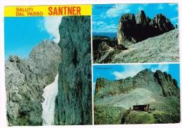 O622 Saluti Dal Passo Santner (Bolzano) - Croda Laurino - Rifugio Del Catinaccio / Viaggiata 1990 - Other Cities
