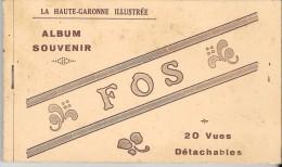 """LA HAUTE GARONNE ILLUSTREE - """"ALBUM SOUVENIR"""" - FOS -  20 Vues Détachables (complet) - Autres Communes"""