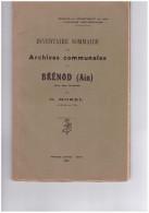 Inventaire Sommaire Des Archives Communales De Brénod (Ain) O Morel 1932 - Rhône-Alpes