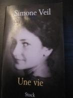 Simone Veil : Une Vie    (Stock-2007) - Ohne Zuordnung