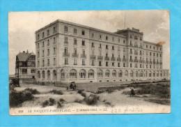 Le Touquet-Paris-Plage. - L'Atlantic-Hôtel. - Le Touquet