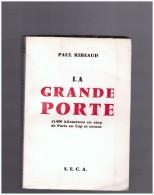 Paul Ribeaud  LA GRANDE ROUTE   45000 Km En Stop  De Paris  Au Cap Afrique Du Sud  Et Retour  Afrique Auto Stoppeur - Cultural
