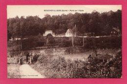 27 EURE BOUCHEVILLIERS, Pont Sur L'Epte, D'un Côté L'Eure De L'autre L'Oise, (J. Vaudran, Talmontier) - Autres Communes