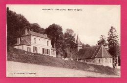 27 EURE BOUCHEVILLIERS, Mairie Et Eglise, (J. Vaudran, Talmontier) - Autres Communes