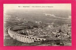 18 CHER SAINT SATUR, Vue Générale Prise De Sancerre, Le Viaduc - Saint-Satur