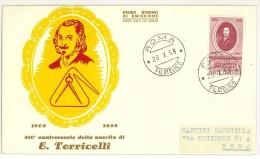 I. REPUBBLICA - FDC  - ANNO 1958 EVANGELISTA TORRICELLI - FISICO E MATEMATICO - 6. 1946-.. Repubblica