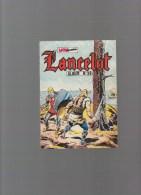 LANCELOT ,album N°39 Avec N° 133,134,135 - Boeken, Tijdschriften, Stripverhalen