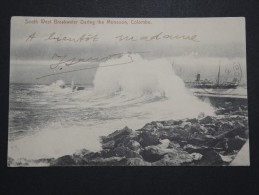 CEYLAN - Colombo - South West Breakwater During The Monsoon - 1907 - A Voir - Lot P14471 - Sri Lanka (Ceylon)