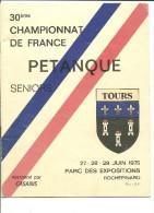 Programme 30ème Championnat De France Pétanque Seniors à Tours 1975 - Pétanque