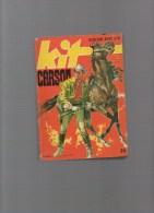 KIT CARSON ,album N°18 Avec N°137,138,139,140,141,142,143,144 - Autres Auteurs