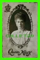 CÉLÉBRITÉS - QUEEN MARY  - THE VALENTINE & SONS PUB. CP LTD - - Femmes Célèbres