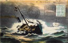 C.P.A. - L.L. - Bateau Dans La Bourasque - Marseille Gare Le 05.08.1921 - Tampon Des Chéques Postaux - TBE - - Fishing Boats