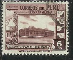 PERU´ 1938 AIR MAIL POSTA AEREA GOVERNMENT RESTAURANT AT CALLAO RISTORANTE GOVERNATIVO CENT. 5 USATO USED OBLITERE´ - Peru