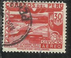 PERU´ 1945 1946 AIR MAIL POSTA AEREA DAM ICA RIVER DIGA FIUME CENT. 30 USATO USED OBLITERE´ - Peru