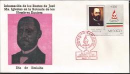 E)1987 MEXICO, EXHUME REMAINS OF JOSE MARIA IGLESIAS, ILLUSTIRIOUS MEN,  WRITTER, POLITICAL, FDC - Mexico