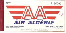 """AIR ALGERIE   """"AA"""" COMPAGNIE GENERALE DE TRANSPORTS AERIENS -BILLET DE PASSAGE ET BULLETINS DE BAGAGES  1962 - Billets D'embarquement D'avion"""
