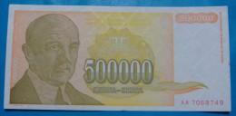 YUGOSLAVIA 500,000 DINARA 1994, XF - AUNC. Pick-143. - Yougoslavie
