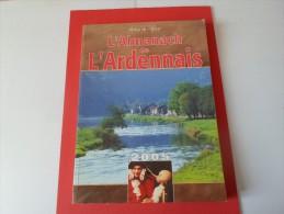 L ALMANACH ARDENNAIS  2005      *****    A     SAISIR ***** - Champagne - Ardenne