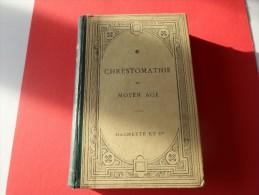 CHRESTOMATHIE DU MOYEN AGE  HACHETTE  1903 **** A     SAISIR ***** - Livres, BD, Revues