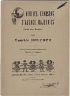 VIEILLES CHANSONS D ALSACE RAJEUNIES POUR LES ECOLES 1920 PAR MAURICE BOUCHOR - Alsace