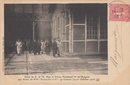 CPA - Le Creusot - Visite De S.A.R. Mgr Le Prince Ferdinand 1er De Bulgarie - Aux Usines De M.M. Schnneider Au Creusot - Le Creusot