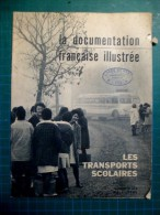 La Documentation Française Illustrée - N°215 1966 - Bon état - Les Transports Scolaires - Informations Générales